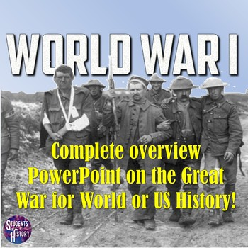 WWI PowerPoint, Guided Notes, & Flipped Classroom Lesson