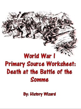 World War I Primary Source Worksheet: Death at the Battle