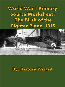 World War I Primary Source Worksheet: The Birth of the Fig
