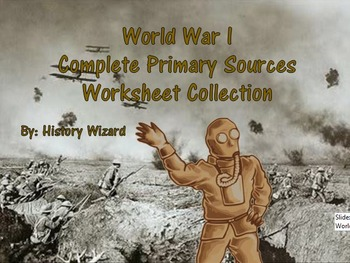World War I Complete Primary Source Worksheet Collection