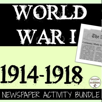 World War I Quick and Easy Newspaper Activity Bundle on Wo