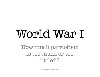 World War I:  Radical Patriotism Required!