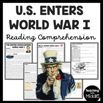 World War I- Reasons for United States Entering Reading Comprehension Worksheet