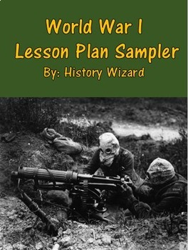 World War I Sampler By: History Wizard