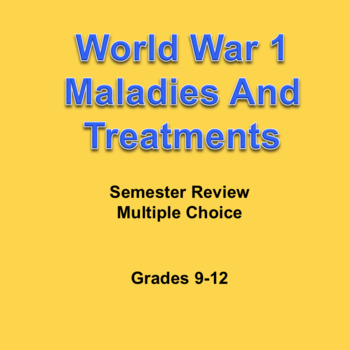 World War I Digital Semester Review Game, Maladies and Treatments, Editable