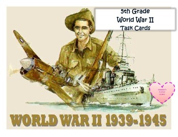World War II TASK CARDS - 5th Social Studies