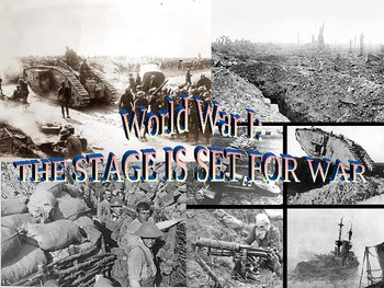 World War I- The Stage is Set for War