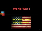 World War I - The United States Joins the Fight