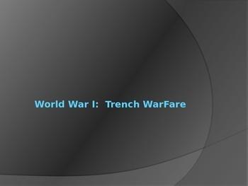 World War I--Trench Warfare