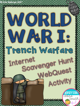 World War I Trench Warfare Internet Scavenger Hunt WebQuest Activity