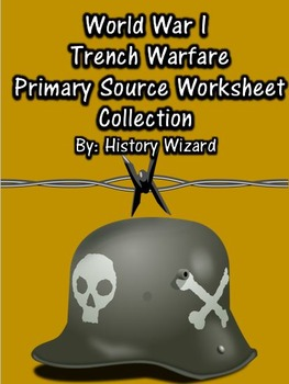 World War I Trench Warfare Primary Source Worksheet Collection