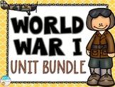 World War I Unit Bundle (WWI, WW1)