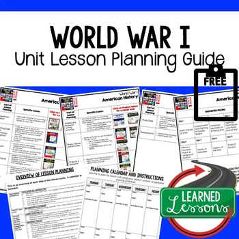 World War I Unit Lesson Plan Guide, American History BACK TO SCHOOL