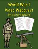 World War I Video Webquest (Great Lesson)