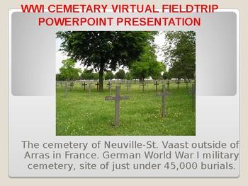 World War I (WW1) Cemetary Virtual Field Trip PowerPoint Presentation