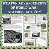 World War I (WW1) Weapon Advancements Stations Activity (P