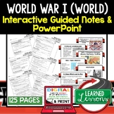 World War I, WWI Guided Notes & PowerPoints, Digital Distance Learning & Print