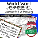World War I (WWI) I Cans Student Self Assessment Mastery--