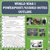 World War I (WWI) PowerPoint with Guided Notes Outline (PDF and Digital Formats)