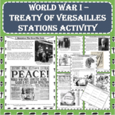 World War I (WWI) - Treaty of Versailles Stations Activity