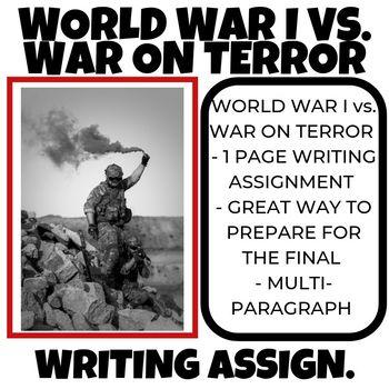 World War I VS War on Terror Writing Assignment