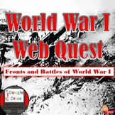 "World War I Webquest ""Battles and Fronts"" (World History) Print and DIGITAL"