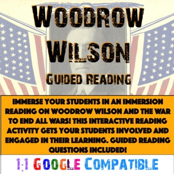 World War I - Woodrow Wilson Reading!