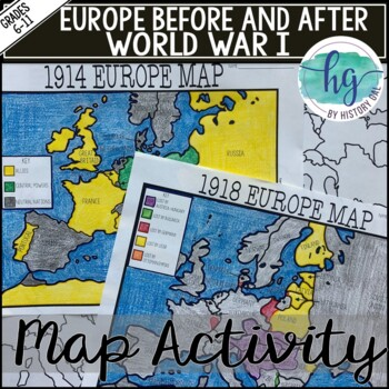 World War I Map Activity (1914 and 1918 Europe Maps) by History Gal