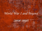 World War I and Beyond