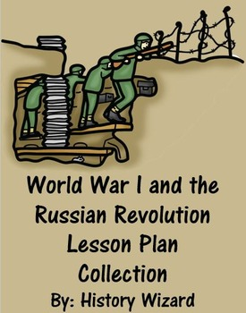 World War I and the Russian Revolution Lesson Plan Collection