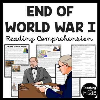 World War I- end of the war Treaty of Versailles reading comprehension worksheet