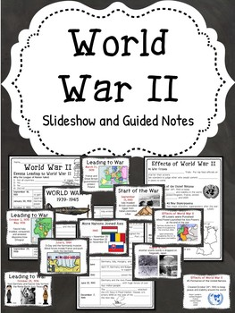 World War II (2) Slideshow Presentation with Guided Notes, Hitler, Nazi