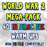 World War II 40 Bellringers Warm Ups - DBQ Mega Pack - 2 Formats!
