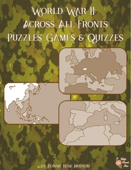 World War II: Across All Fronts-Puzzles, Games, and Quizzes
