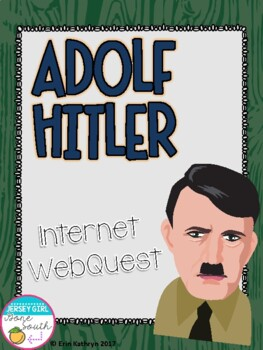 World War II Adolf Hitler Internet Scavenger Hunt WebQuest