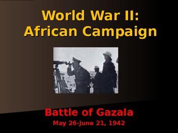 World War II - African Campaign - Battle of Gazala
