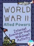World War II Allied Powers Internet Scavenger Hunt WebQuest Activity