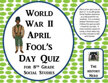 World War II April Fools Day Quiz 8th Grade