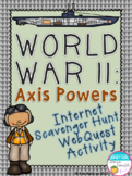 World War II Axis Powers Internet Scavenger Hunt WebQuest Activity