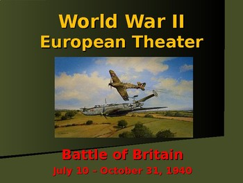 World War II - European Theater - Battle of Britain