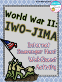 World War II Battle of Iwo Jima Internet Scavenger Hunt WebQuest Activity