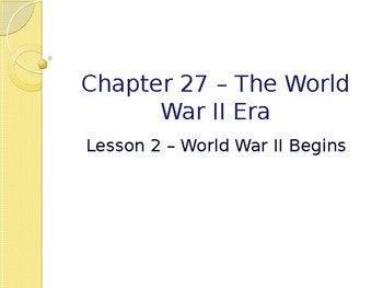 World War II - World War II Begins PowerPoint