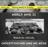 World War II Break In Activity