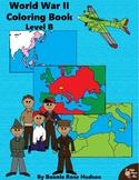 World War II: Coloring Book-Level B