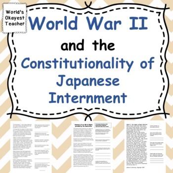 World War II: Constitutionality of Japanese Internment