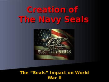 World War II - Creation of the Navy Seals