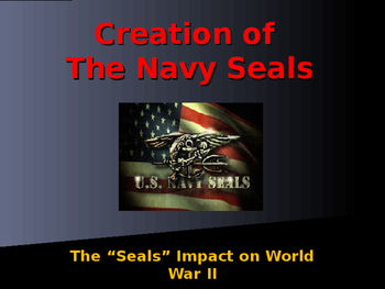 World War II - Creation of the Navy Seals