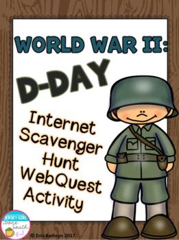 World War II D-Day Internet Scavenger Hunt WebQuest Activity
