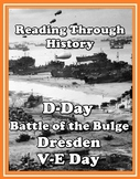 World War II: D-Day, the Bulge, Dresden, and V-E Day