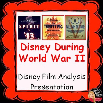 World War II Disney Propaganda Films Analysis Presentation